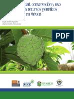 Biologia, Diversidad, Conservación y Uso Sostenible de Los Recursos Genéticos de Annonaceae en Mexico
