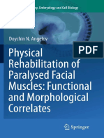 Physical Rehabilitation of Paralysed Facial Muscles