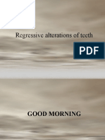 Regressive Alterations of Teeth