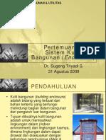Kuliah 2 - Sistem Kulit Bangunan (Enclosure)