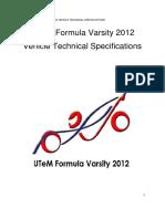 UTeM Formula Varsity 2012 Vehicle Technical Specifications
