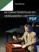 As Características Do Verdadeiro Cristão - Paul David Washer