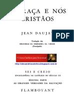 Jean Daujat_A Graça e Nós Cristãos