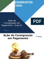 Aula 02 Procedimentos Especiais - Consignação Em Pagamento