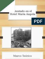 Atentado en El Hotel María Angola