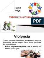 ALGUNOS CONCEPTOS Violencia y Convivencia Escolar