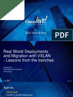 BRKDCN-2020 - Real World EVPN-VXLAN Deployment and Migration (LasVegas 2016)