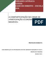 A Comparticipação No Crime de «Participação Economica Em Negócio»