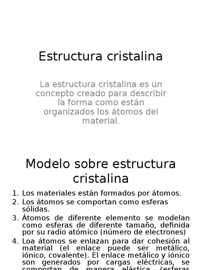 1 1 Estructura Cristalina