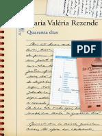 Quarenta Dias - Maria Valeria Rezende