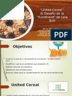 Caso United Cereal - Lora Brills Eurobrand