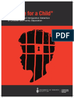 "U of Toronto - Report - ""No Life For A Child"" - A Roadmap to End Immigration Detention of Children and Family Separation"