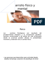 Desarrollo Físico y Mental adultez media