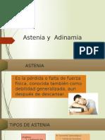Astenia y Adinamia