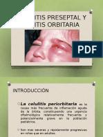 Celulitis Preseptal y Celulitis Orbitaria