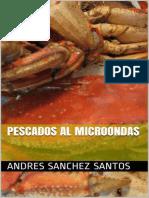 Pescados Al Microondas (El Gran - Andres Sanchez Santos