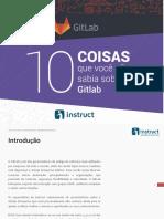 Artigo 10 Coisas Que Você Não Sabia Sobre GitLab