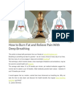 How to Burn Fat and Relieve Pain With Deep Breathing
