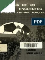 Cronica de Un Encuentro Futbol y Cultura Popular.