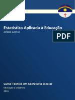 Estatística Aplicada à Educação
