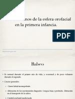 3. Otros Trastornos de La Esfera Orofacial en La Primera Infancia.