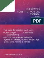 Elementos Constitutivos Del Español, Latín
