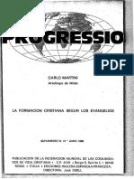 La Formacion Cristiana Segun Los Evangelios . Martini