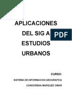 Aplicaciones Del Sig a Estudios Urbanos
