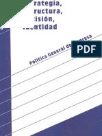 126139063 Estrategia Estructura Decision e Identidad Politica General de La Empresa