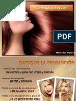 Pres 3a Promo Deslumbra y Gana Con Drene y Dermox (Bajo Peso)