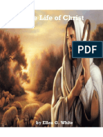 The Life of Christ by Ellen G. White [New Edition]