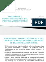 SUPERVISIÓN Y CONDUCCIÓN TÉCNICA  DEL PROCESO ADMINISTRATIVO Y SU PROCESO DE TRANSFORMACIÓN SOCIAL