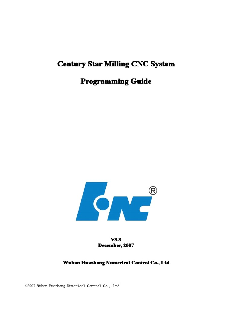 Century Star CNC System Programming Guide for Milling