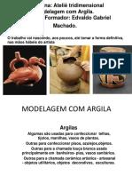 modelagemcomargilaufgcampusiigabrielmachado2011-121204092132-phpapp02