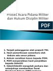 Proses Acara Pidana Militer Dan Hukum Disiplin Militer