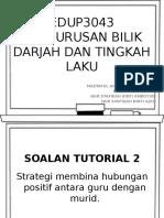 Edup3043 Pengurusan Bilik Darjah Dan Tingkah Laku