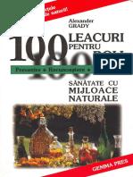 100 Leacuri Pentru Boli - Alexander Grady