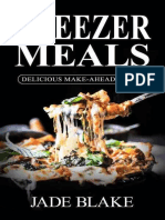Freezer Meals Delicious Make-Ahead Dessert Recipes (Your Ultimate Freezer Meal Cookbook)