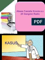 73456786-Diskusi-Abses-Fasialis-Kronis.ppt