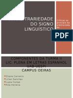 A Arbitrariedade Do Signo Linguístico- Apresentação