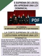 Corte Suprema de Los Eu Esta Lista Para Aprobar La Ley Dominical