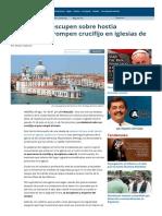 Musulmanes Escupen Sobre Hostia Consagrada y Rompen Crucifijo en Iglesias de Venecia