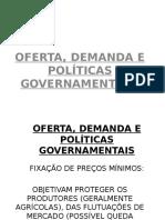 OFERTA, DEMANDA E POLITICAS GOVERNAMENTAIS