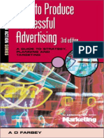 Ir8nj.how.to.produce.successful.advertising.a.guide.to.Strategy.planning.and.Targeting.3rd.edition
