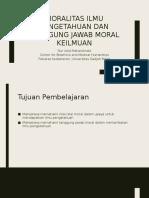 Moralitas Ilmu Pengetahuan Dan Tanggung Jawab Moral Keilmuan