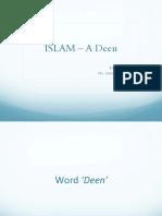 Islam- A Deen