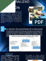 La Gestión Descentralizada de La Educación