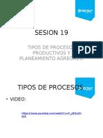 Sesión 18 - Tipos de Procesos y Planeamiento de Producción 2016
