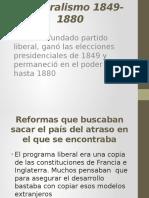 El Liberalismo 1849- 1880