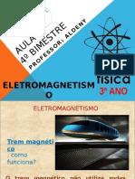 Aula 01 - Eletromagnetismo - Campo e Força Magnética - 2015